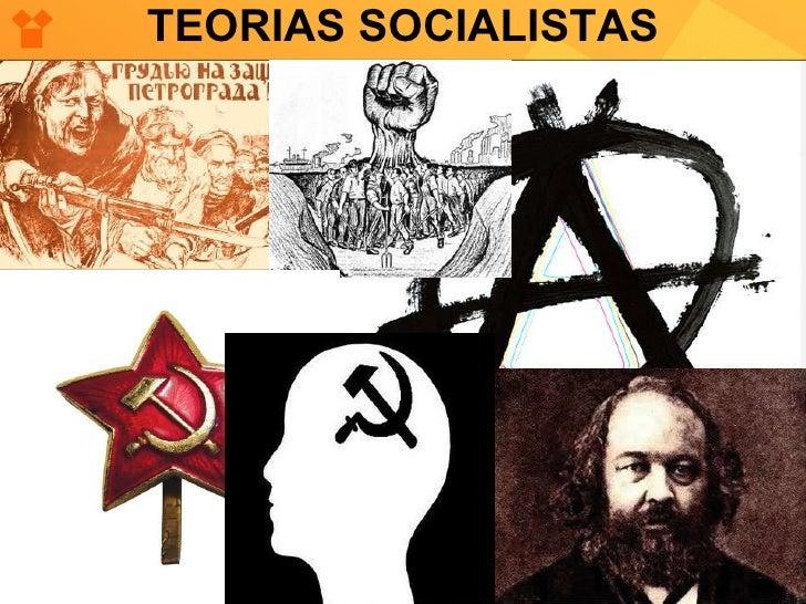 TEORIAS SOCIALISTAS
