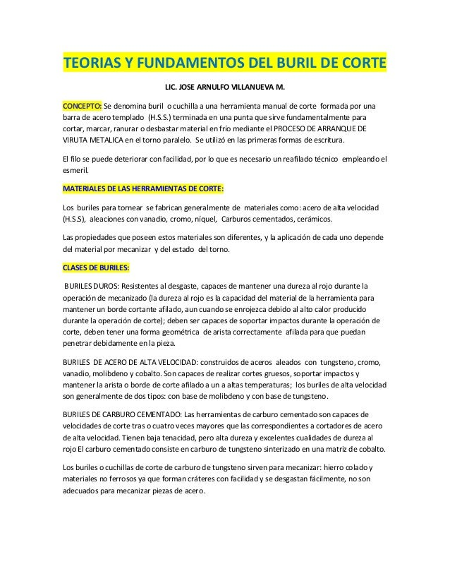TEORIAS Y FUNDAMENTOS DEL BURIL DE CORTE                               LIC. JOSE ARNULFO VILLANUEVA M.CONCEPTO: Se denomin...