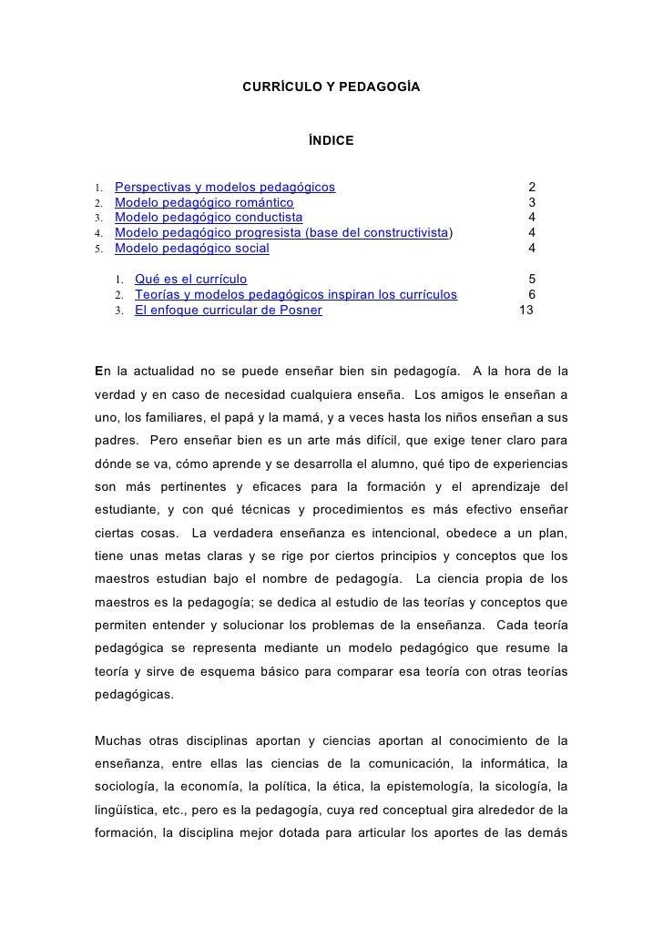 CURRÍCULO Y PEDAGOGÍA                                     ÍNDICE1.   Perspectivas y modelos pedagógicos                   ...