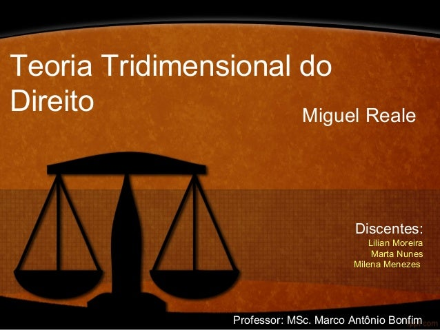 teoria tridimensional do direito miguel reale