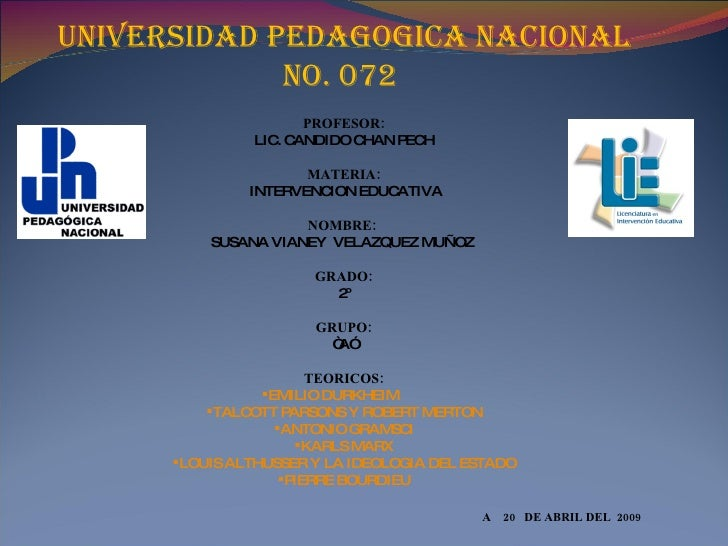<ul><li>UNIVERSIDAD PEDAGOGICA NACIONAL No. 072   </li></ul><ul><li>PROFESOR: </li></ul><ul><li>LIC. CANDIDO CHAN PECH </l...
