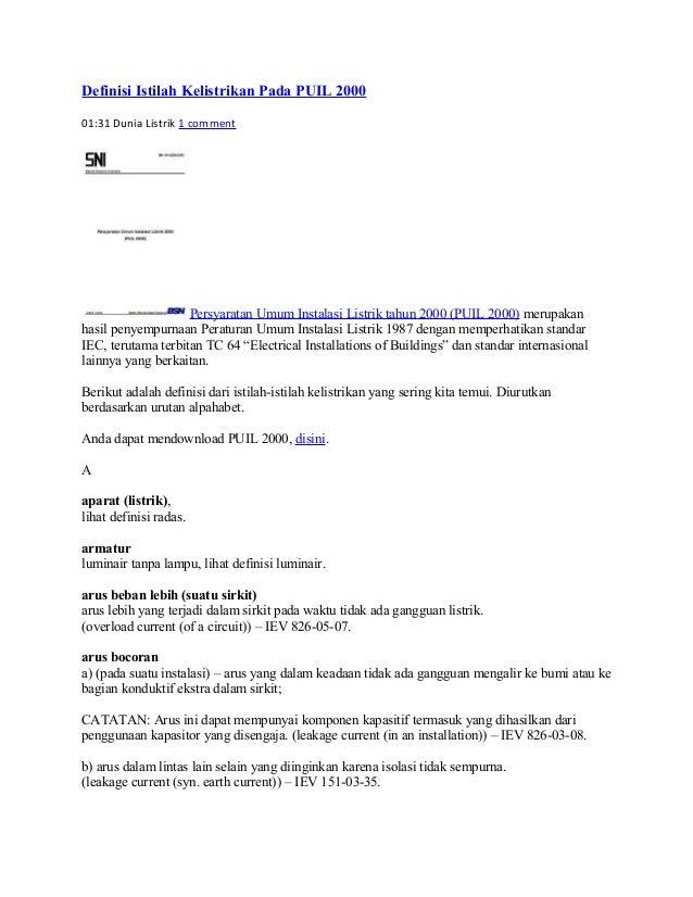 Definisi Istilah Kelistrikan Pada PUIL 2000 01:31 Dunia Listrik 1 comment  Persyaratan Umum Instalasi Listrik tahun 2000 (...