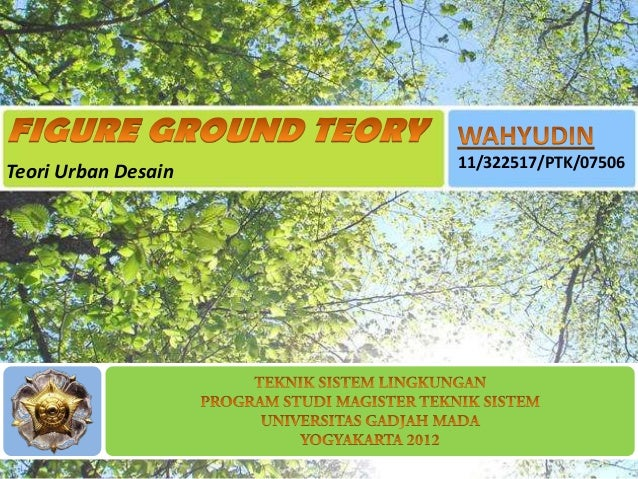 11/322517/PTK/07506Teori Urban Desain