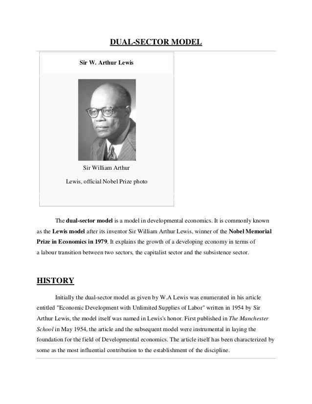 DUAL-SECTOR MODEL                  Sir W. Arthur Lewis                   Sir William Arthur            Lewis, official Nob...