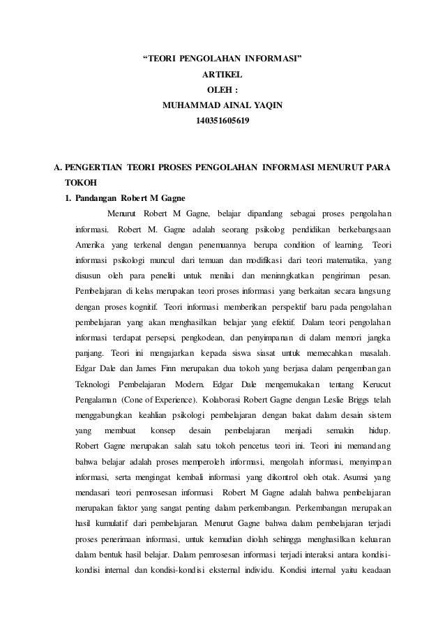 """TEORI PENGOLAHAN INFORMASI"" ARTIKEL OLEH : MUHAMMAD AINAL YAQIN 140351605619 A. PENGERTIAN TEORI PROSES PENGOLAHAN INFORM..."