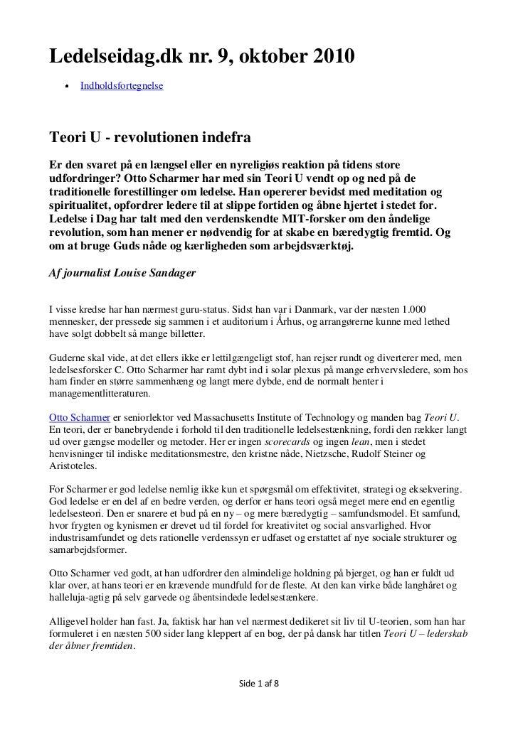Ledelseidag.dk nr. 9, oktober 2010       IndholdsfortegnelseTeori U - revolutionen indefraEr den svaret på en længsel elle...