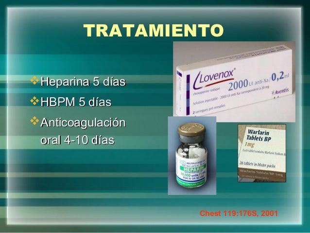 TRATAMIENTOHeparina 5 díasHeparina 5 díasHBPM 5 díasHBPM 5 díasAnticoagulaciónAnticoagulaciónoral 4-10 díasoral 4-10 dí...