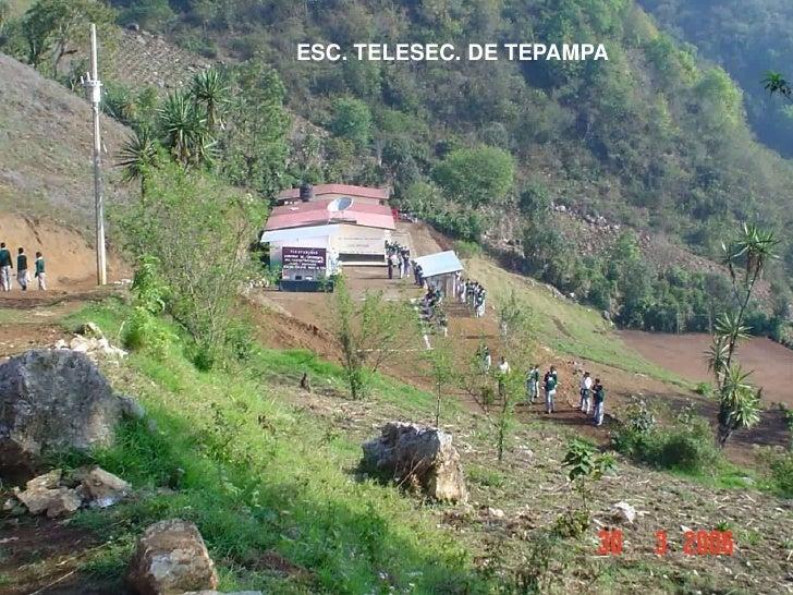 ESC. TELESEC. DE TEPAMPA<br />