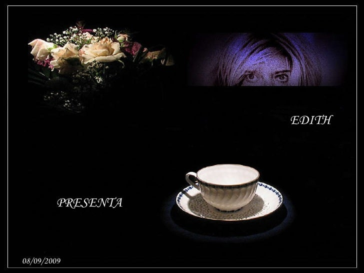 EDITH PRESENTA 08/09/2009