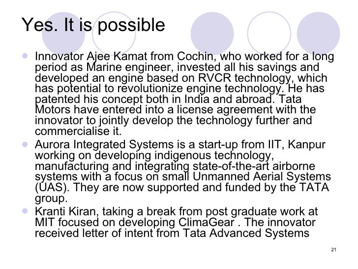 Yes. It is possible <ul><li>Innovator Ajee Kamat from Cochin, who worked for a long period as Marine engineer, invested al...
