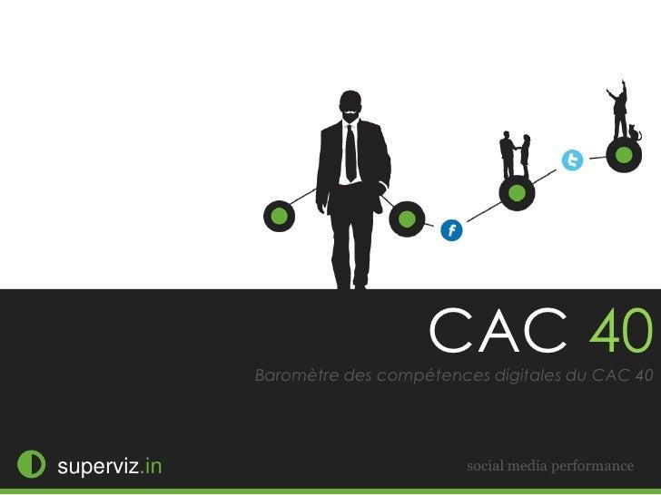 CAC 40              Baromètre des compétences digitales du CAC 40superviz.in                          social media perform...