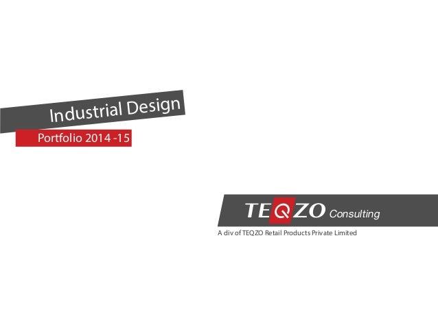 Teqzo portfolio for Industrial design consultancy ltd