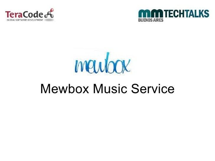 Mewbox Music Service
