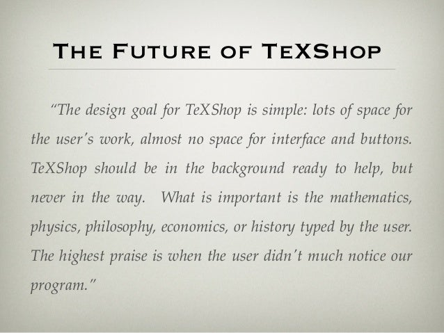 Development of TeXShop - The Past and the Future (TUG 2013)