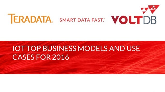 page IOT TOP BUSINESS MODELS AND USE CASES FOR 2016