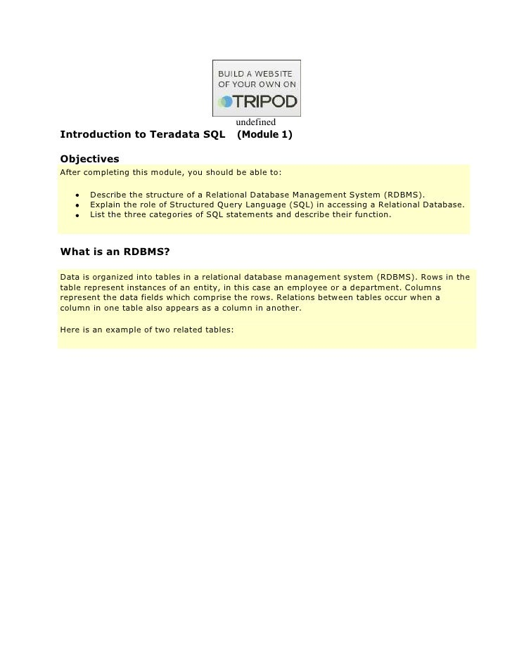 undefinedIntroduction to Teradata SQL                (Module 1)ObjectivesAfter completing this module, you should be able ...