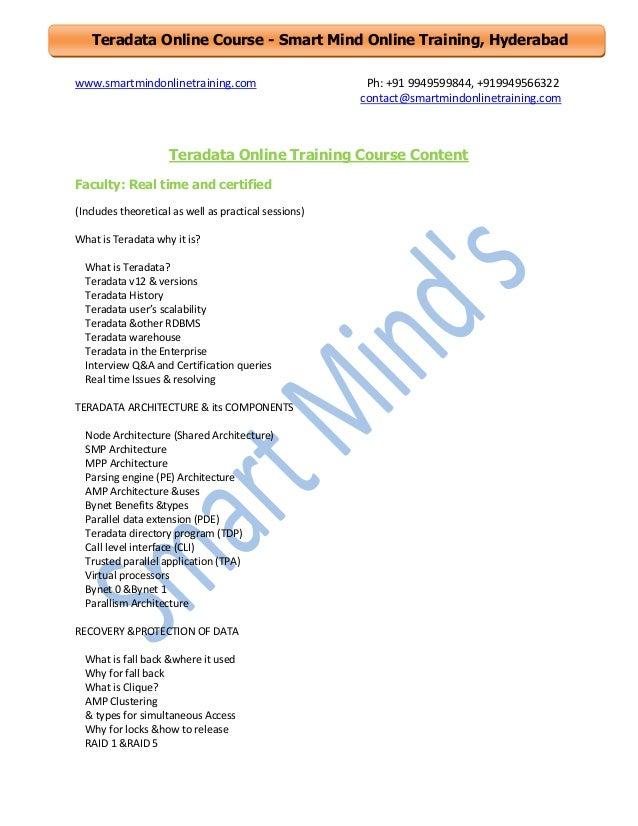 Teradata Online Course - Smart Mind Online Training, Hyderabad www.smartmindonlinetraining.com  Ph: +91 9949599844, +91994...
