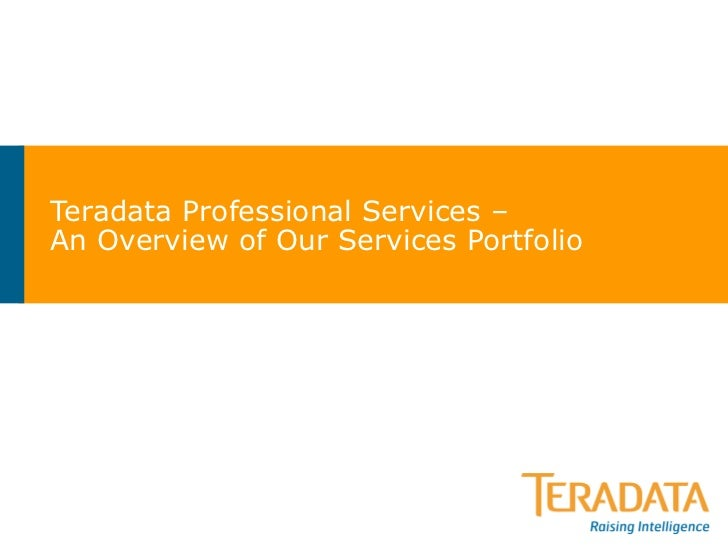 Teradata Professional Services – An Overview of Our Services Portfolio