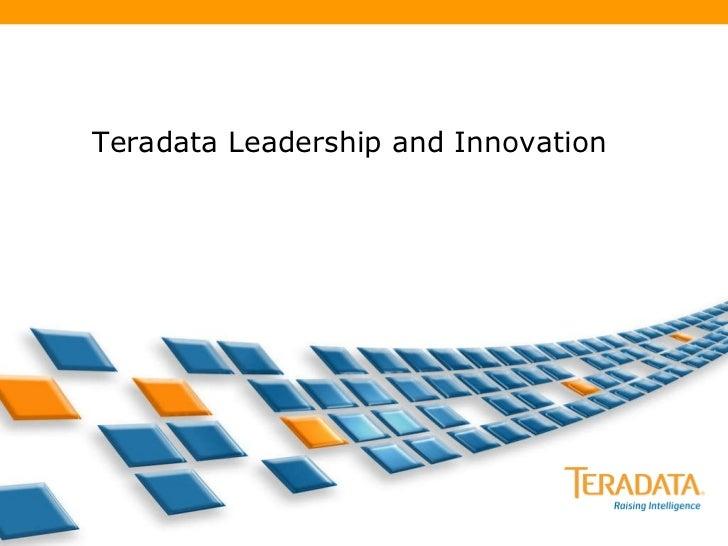 Teradata Leadership and Innovation