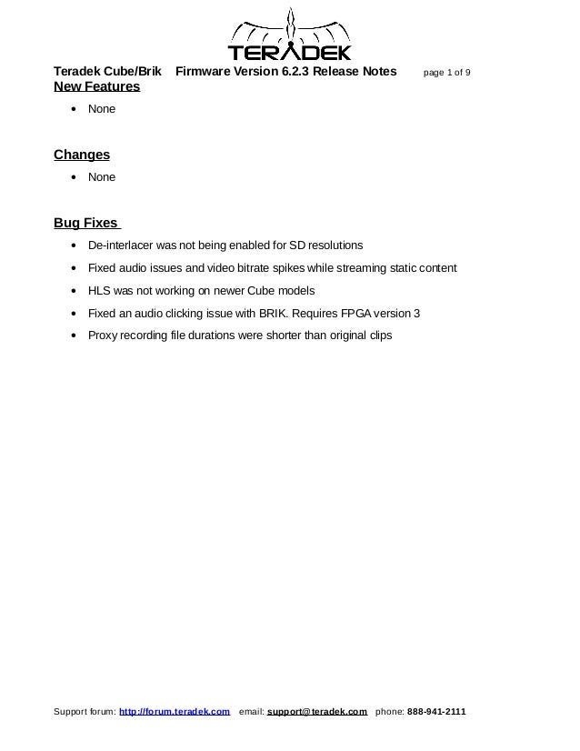Teradek Cube/Brik        Firmware Version 6.2.3 Release Notes                page 1 of 9New Features   •   NoneChanges   •...