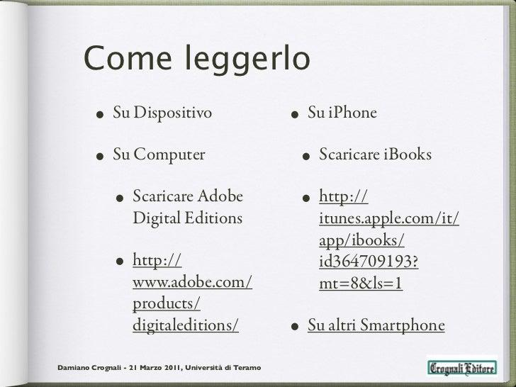 Come leggerlo         • Su Dispositivo                                • Su iPhone         • Su Computer                   ...