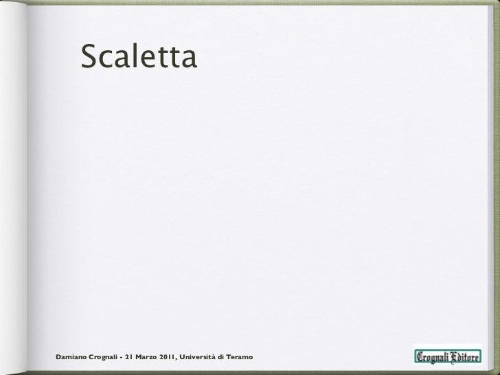ScalettaDamiano Crognali - 21 Marzo 2011, Università di Teramo
