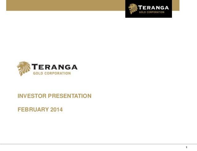 INVESTOR PRESENTATION  FEBRUARY 2014  1