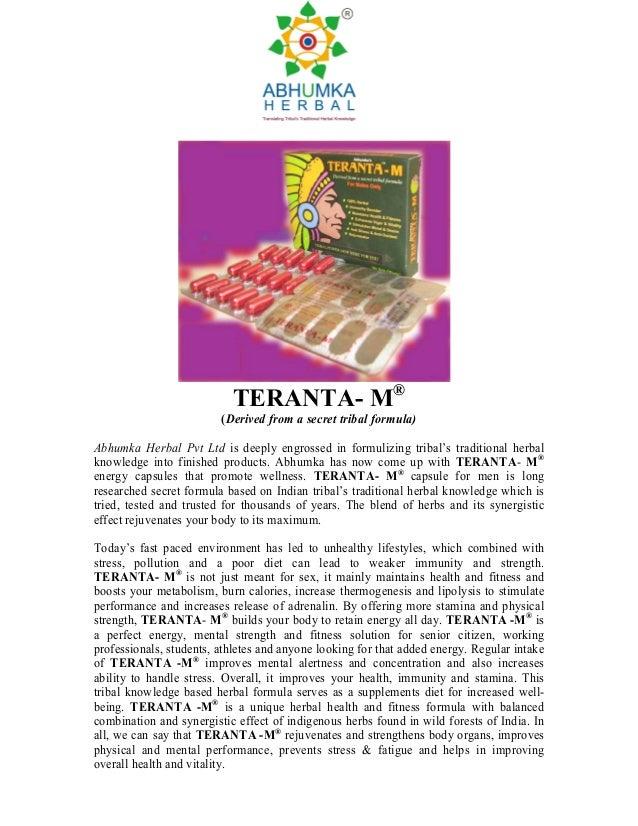 TERANTA- M®                         (Derived from a secret tribal formula)Abhumka Herbal Pvt Ltd is deeply engrossed in fo...