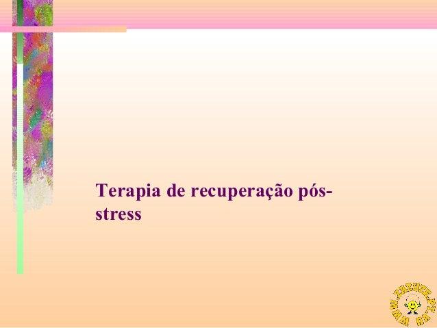 Terapia de recuperação pósstress