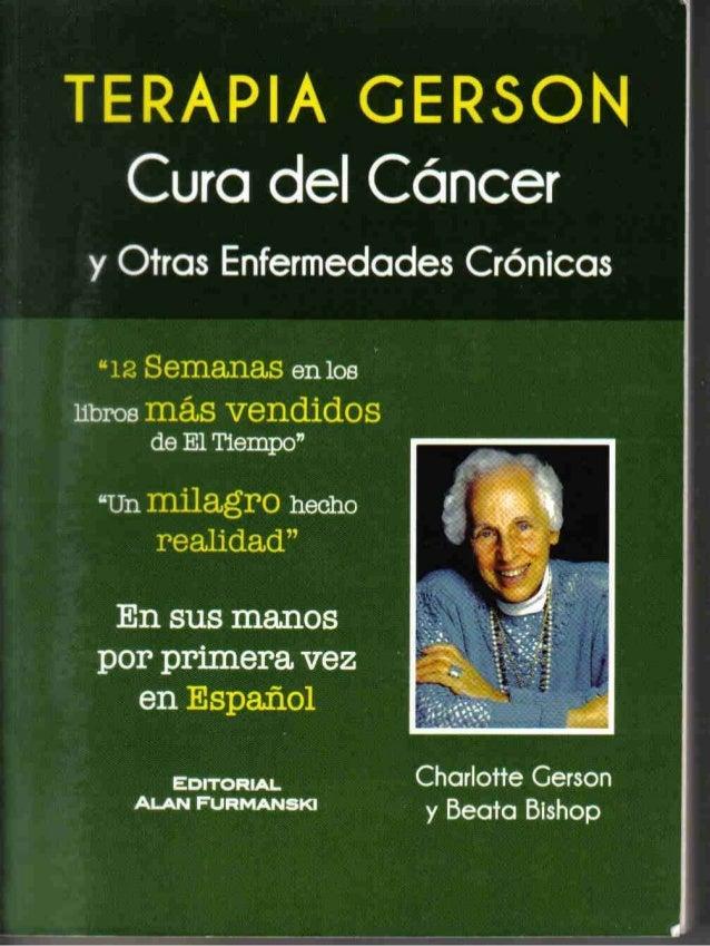 Terapia de gerson cura del cancern y otras enfermedades cronicas
