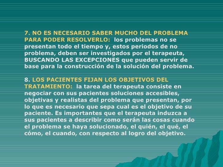 7. NO ES NECESARIO SABER MUCHO DEL PROBLEMA PARA PODER RESOLVERLO:   los problemas no se presentan todo el tiempo y, estos...