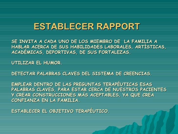 ESTABLECER RAPPORT SE INVITA A CADA UNO DE LOS MIEMBRO DE  LA FAMILIA A HABLAR ACERCA DE SUS HABILIDADES LABORALES, ARTÍST...