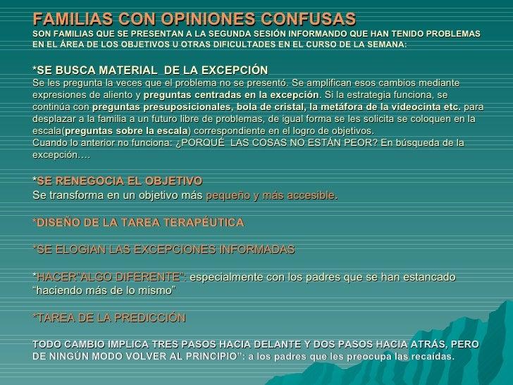 FAMILIAS CON OPINIONES CONFUSAS  SON FAMILIAS QUE SE PRESENTAN A LA SEGUNDA SESIÓN INFORMANDO QUE HAN TENIDO PROBLEMAS  EN...