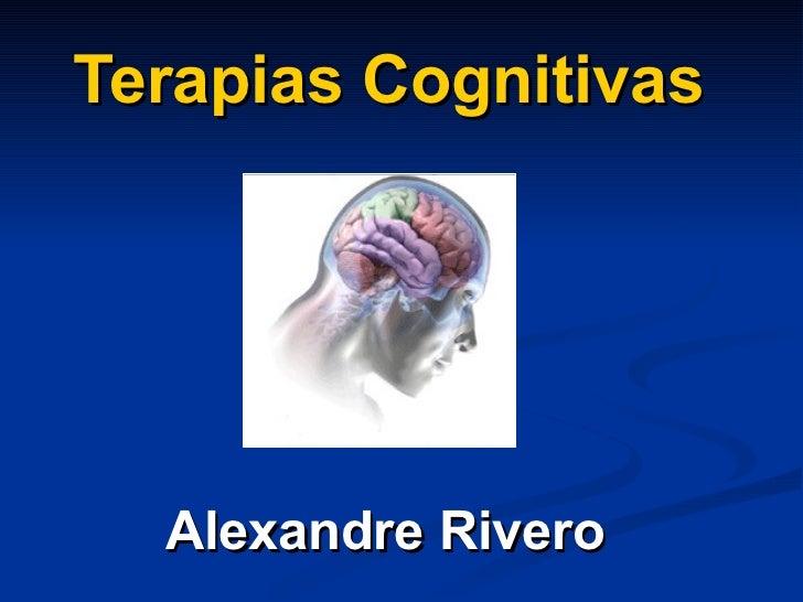 Terapias Cognitivas Alexandre Rivero