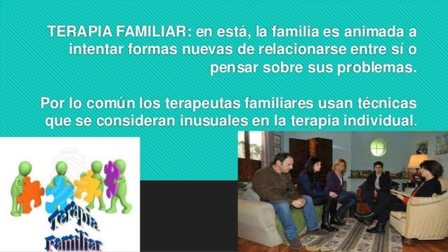 Terapia familiar, terapia de grupo,
