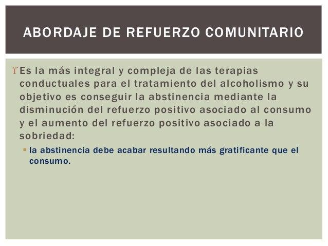 Es la más integral y compleja de las terapias conductuales para el tratamiento del alcoholismo y su objetivo es conseguir...