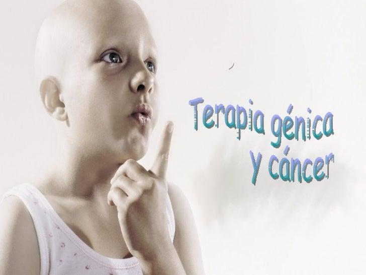 Terapia Genica Y Cancer