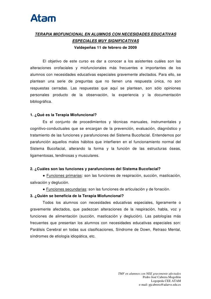TERAPIA MIOFUNCIONAL EN ALUMNOS CON NECESIDADES EDUCATIVAS                          ESPECIALES MUY SIGNIFICATIVAS         ...