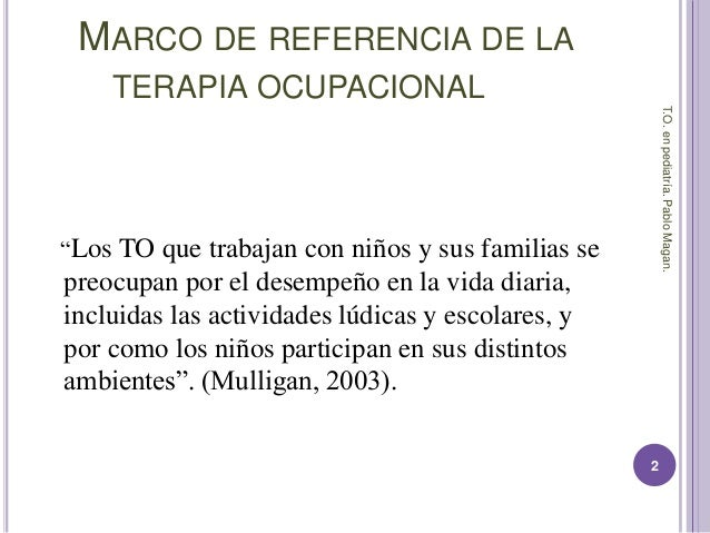 Terapia ocupacional en pediatría.