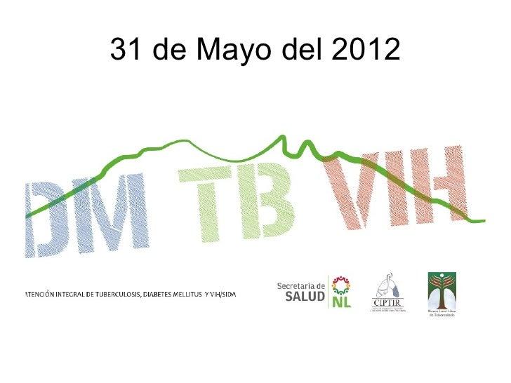 31 de Mayo del 2012