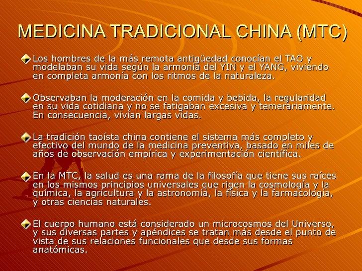 MEDICINA TRADICIONAL CHINA (MTC) <ul><li>Los hombres de la más remota antigüedad conocían el TAO y modelaban su vida según...