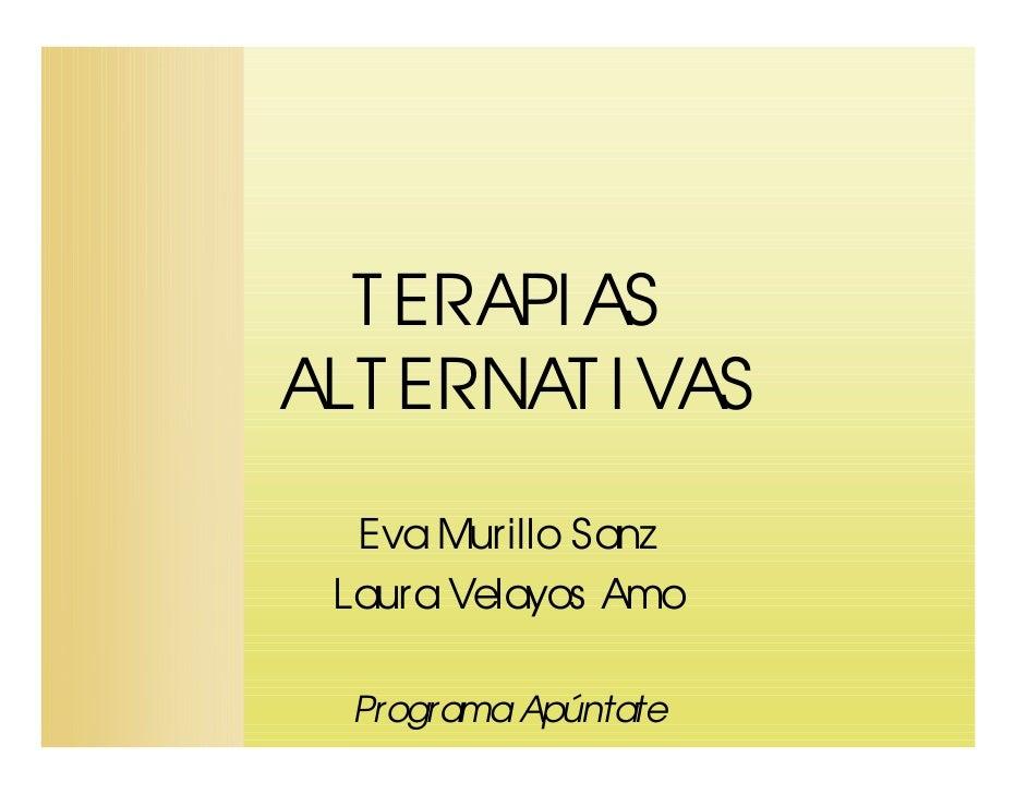 T ERAPI ASALT ERNAT I VAS  Eva Murillo Sanz Laura Velayos Amo  Programa Apúntate