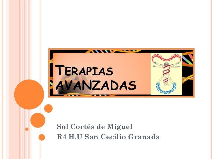 TERAPIASAVANZADASSol Cortés de MiguelR4 H.U San Cecilio Granada