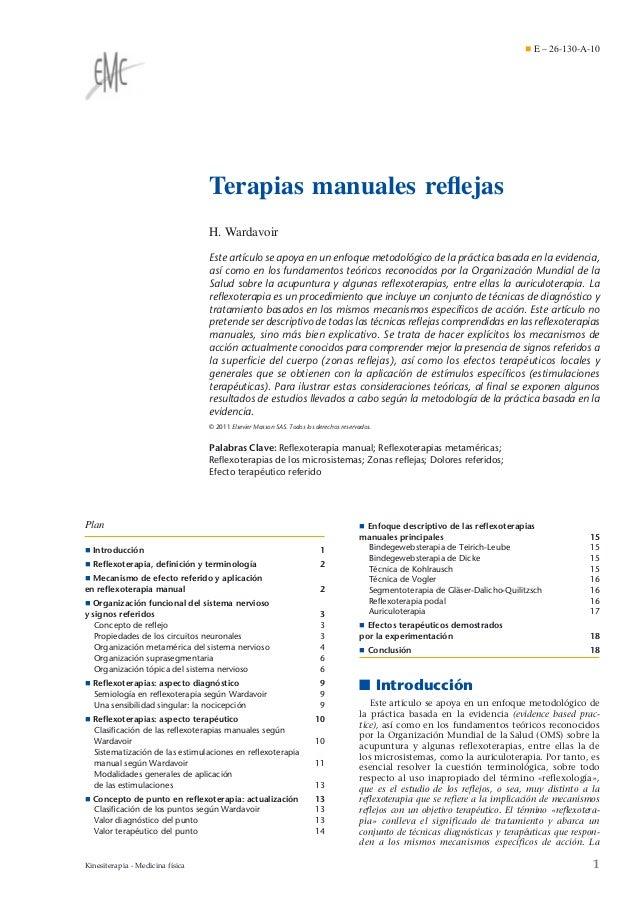 ¶ E – 26-130-A-10  Terapias manuales reflejas H. Wardavoir Este artículo se apoya en un enfoque metodológico de la práctica...