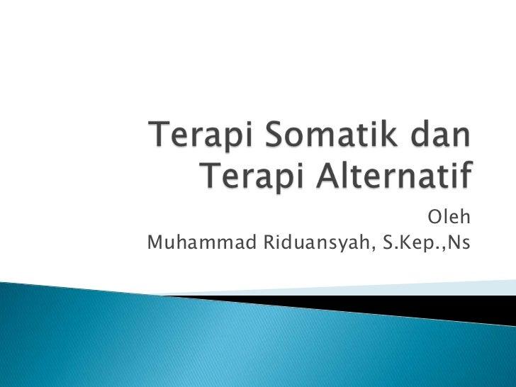 OlehMuhammad Riduansyah, S.Kep.,Ns
