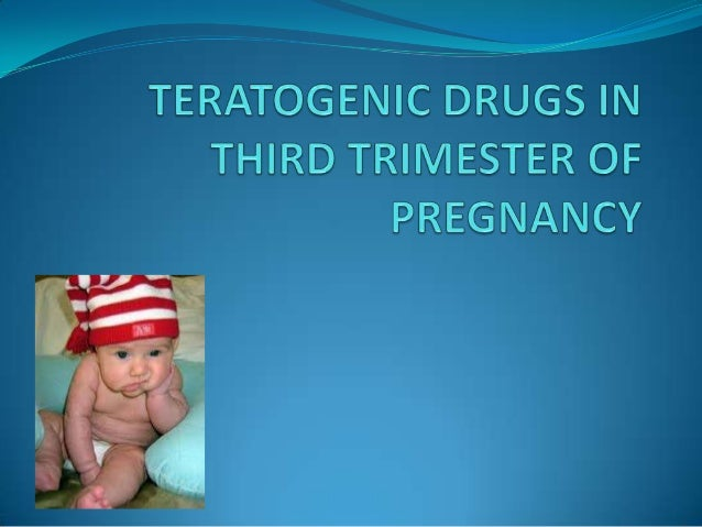 Teratogenic Drugs