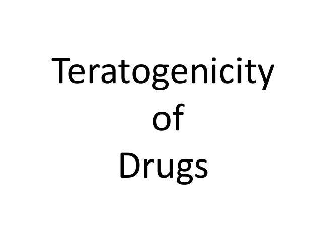 Teratogenicity of Drugs