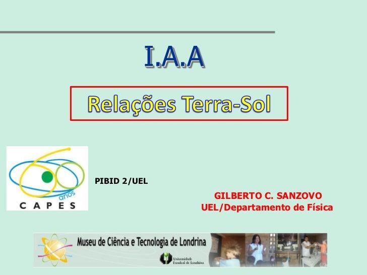 I.A.APIBID 2/UEL                GILBERTO C. SANZOVO              UEL/Departamento de Física