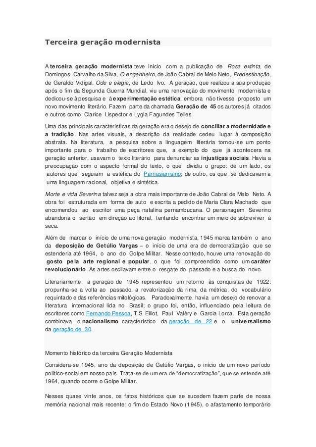 Terceira geração modernista A terceira geração modernista teve início com a publicação de Rosa extinta, de Domingos Carval...