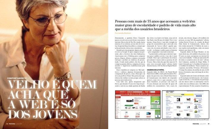 Pessoas com mais de 55 anos que acessam a web têm                          maior grau de escolaridade e padrão de vida mai...